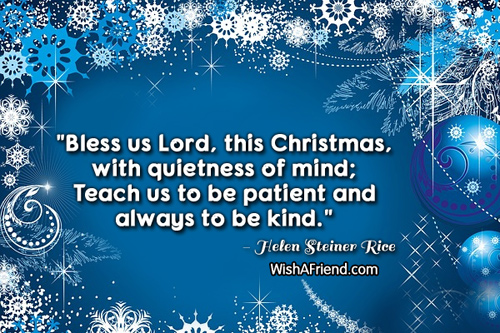 Helen Steiner Rice Quote: Bless Us Lord, This Christmas